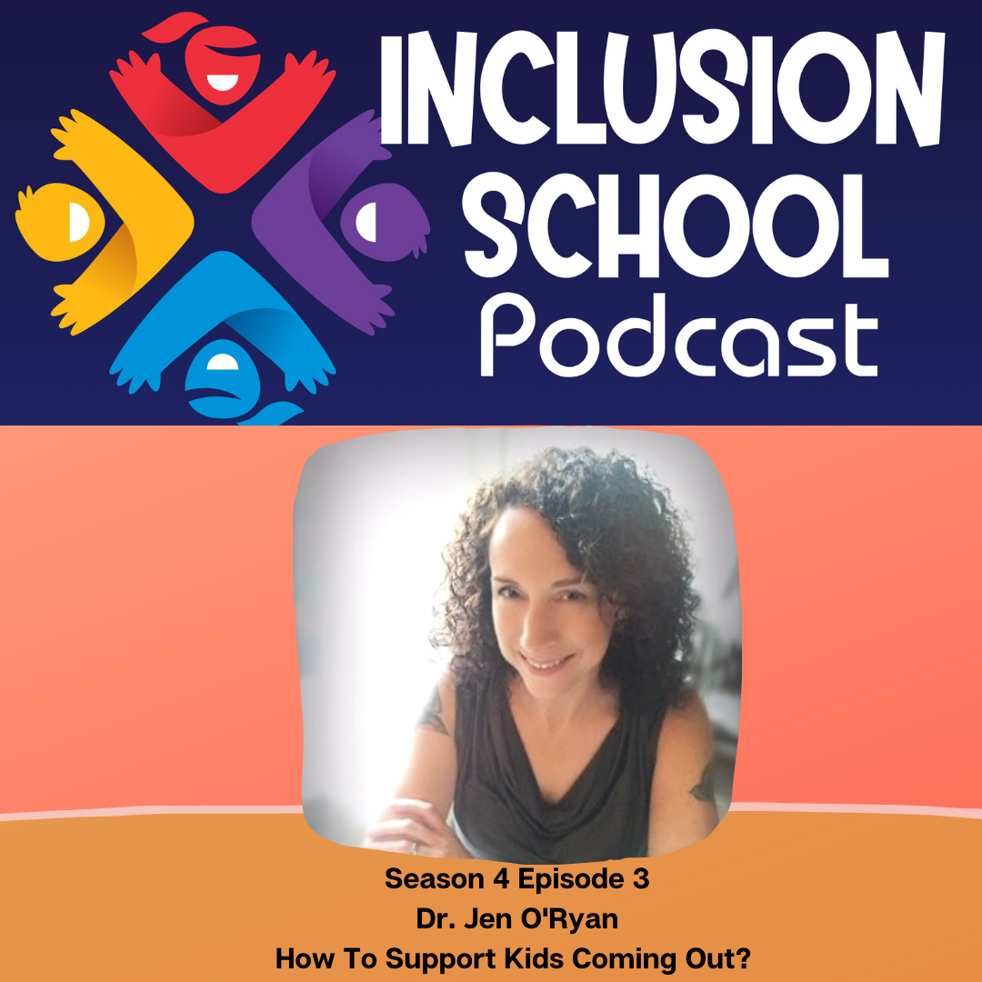 How to Support Kids Coming Out with Dr. Jen O'Ryan