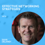 Artwork for Effective Networking Strategies with Dave Delaney