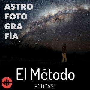 Astrofotografía, con Óscar Blanco