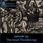 Artwork for Episode 35: The Great Thundercrap (Aristophanes' The Clouds)
