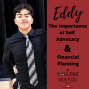 Artwork for EDDY: The Importance of Self Advocacy and Financial Planning