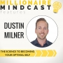 Artwork for 021: The Science of Becoming Your Best Self | Dustin Milner