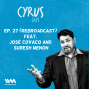 Artwork for Ep. 27:  (Rebroadcast) Feat. José Covaco and Suresh Menon