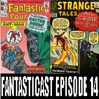 Episode 14: Fantastic Four #16, Strange Tales #110 & Amazing Spider-Man #2