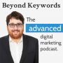 """Artwork for What the heck does """"Beyond Keywords"""" even mean? Ft. Tim Kilroy"""