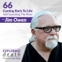 Artwork for Coming Back To Life And Searching The River With Jim Owen - Episode 66