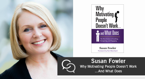Susan Fowler podcast on Optimal Motivation in Business