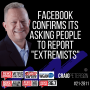 """Artwork for Facebook Confirms Its Asking People to Report """"Extremists"""""""