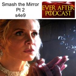 s4e9  Smash the Mirror Pt 2