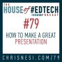 Artwork for How To Create Great Presentations - HoET079