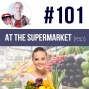 Artwork for #101 English podcast - Shopping at the Supermarket ESL (rep)