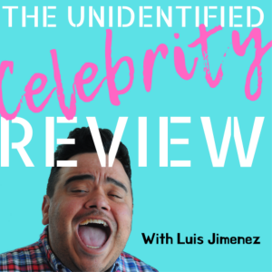 The Unidentified Celebrity Review