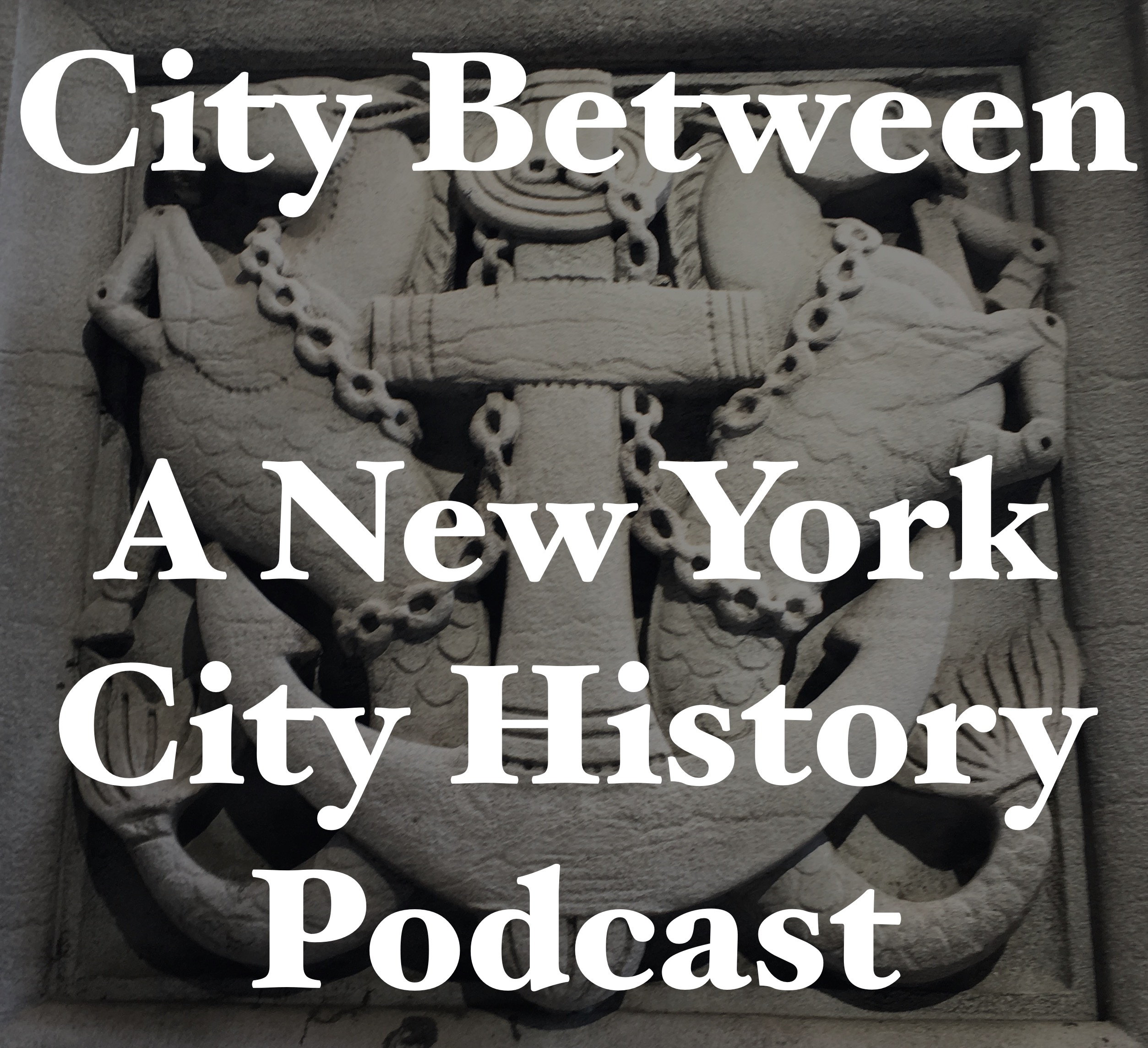 City Between - A New York History Podcast show art