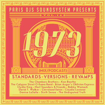 Paris DJs Soundsystem presents 1973 - Standards, Versions & Revamps Vol.14
