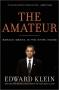 Artwork for Show 865 Glenn Beck interview. The Amateur: Barack Obama in the White House