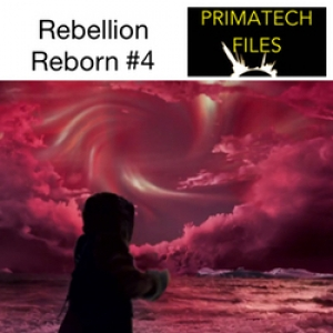 031 - Rebellion Reborn #4 - Registered Commentary