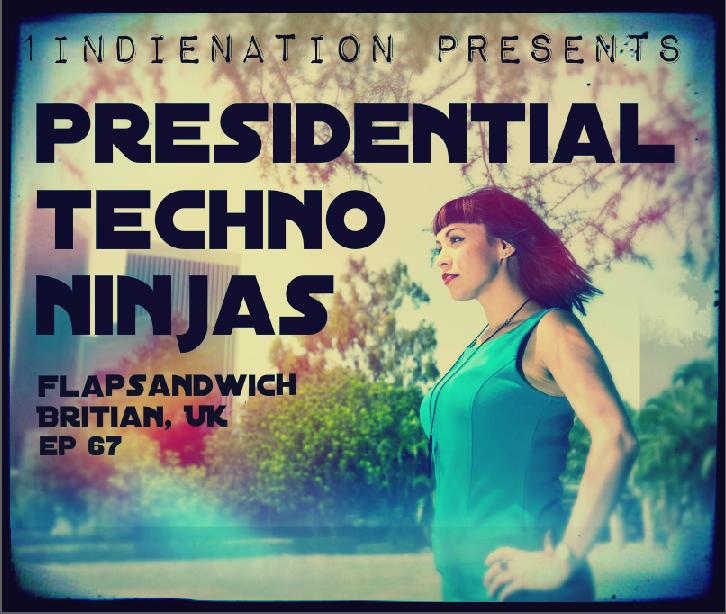 1 Indie Nation Episode 67 Presidential Techno Ninjas