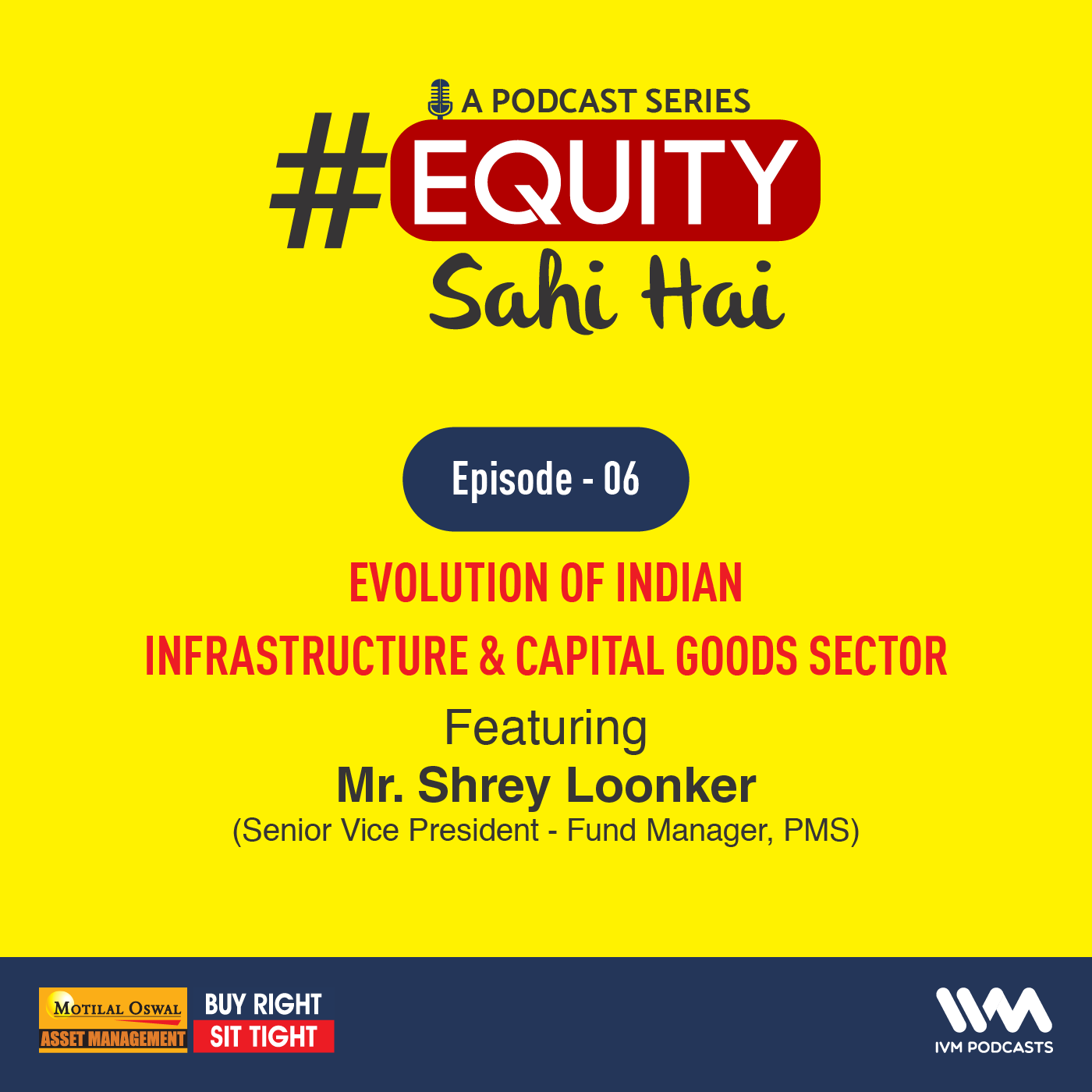 Ep. 06: Evolution of Indian Infrastructure & Capital Goods Sector