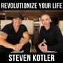 Artwork for Revolutionize Your Life w/ Steven Kotler