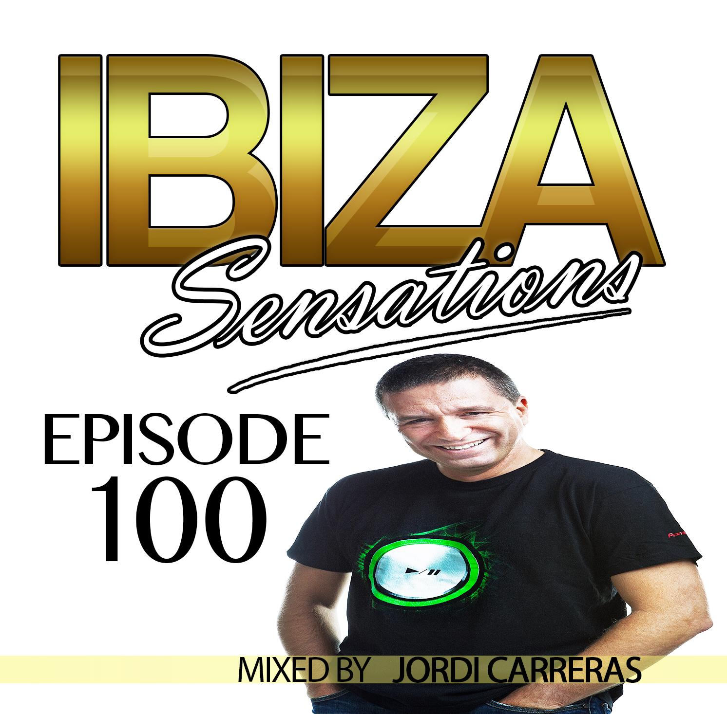 Artwork for Ibiza Sensations 100 Guest mix by Jordi Carreras