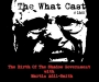 Artwork for The What Cast #168 - The Birth Of The Shadow Government with Martin Adil-Smith