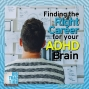 Artwork for Finding the Right Career for Your ADHD Brain