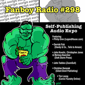 Fanboy Radio #298 - Self-Publishing Audio Expo