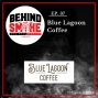 Artwork for #037: How Podcasting Inspired this Entrepreneur to Open His Own Specialty Coffee Business - Blue Lagoon Coffee