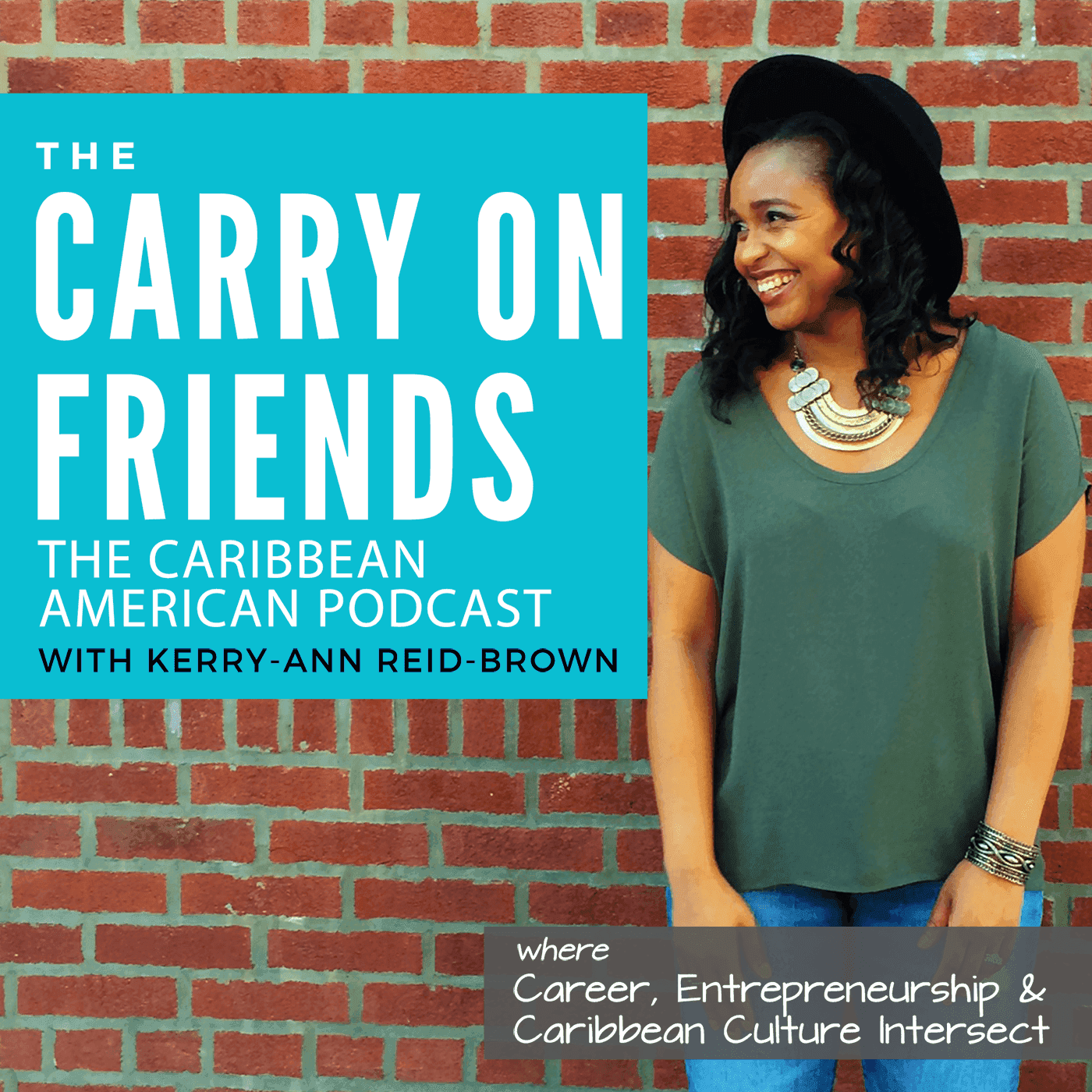 Carry On Friends The Caribbean American Podcast show art