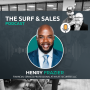 Artwork for Surf and Sales S1E12|Learning to be comfortable with uncomfortable with Henry Frazier