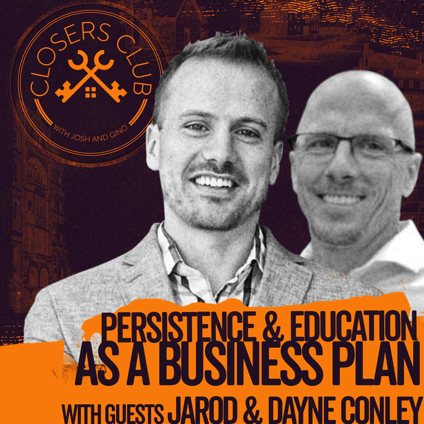 CC - Persistence & Education as a business plan with Jarod & Dayne Conley