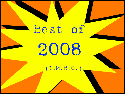 Cammy's Comic Corner - Best Of 2008 (I.M.H.O.)
