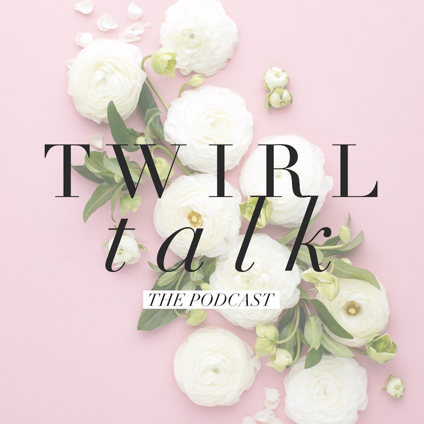 Twirl Talk Podcast