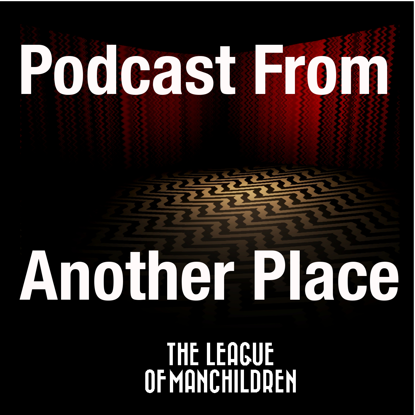 Podcast From Another Place #29 - The Path to The Black Lodge show art