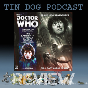 TDP 562: 4th Doctor 5.2 - THE LABYRINTH OF BUDA CASTLE