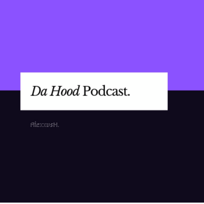 DaHoodPodcast's podcast show image
