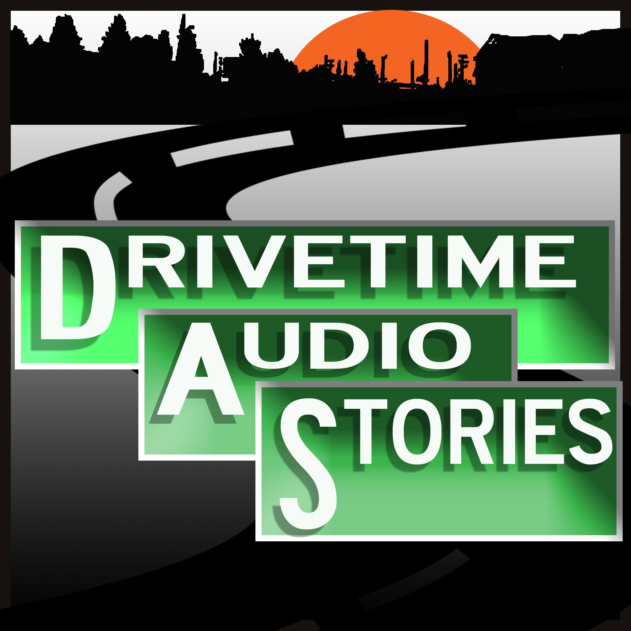 DRIVETIME AUDIO STORIES