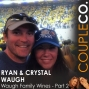 Artwork for Napa Valley Wine Couple Ryan & Crystal Waugh - Part 2