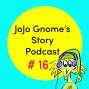 Artwork for #16 - JoJo Gnome's Autumn Journey