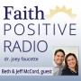 Artwork for Faith Positive Radio: Beth and Jeff McCord