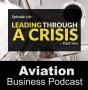 Artwork for Episode 130: Leading through a crisis - Part 2