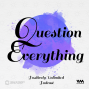 Artwork for Ep. 17: Q for Question Everything