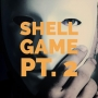 Artwork for Shell Game Pt. 2