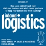 Artwork for IL Podcast 022: How can a stalled truck yard stall your business and what should you know to keep your bottom line from crashing?  Guest, Greg Braun, VP, Sales & Marketing, C3 Solutions