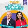 Artwork for EP95 - Neha Naik on how to use messy action to gain momentum