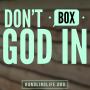 Artwork for Don't Box God In