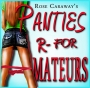 Artwork for Panties are for Amateurs by: Rose Caraway