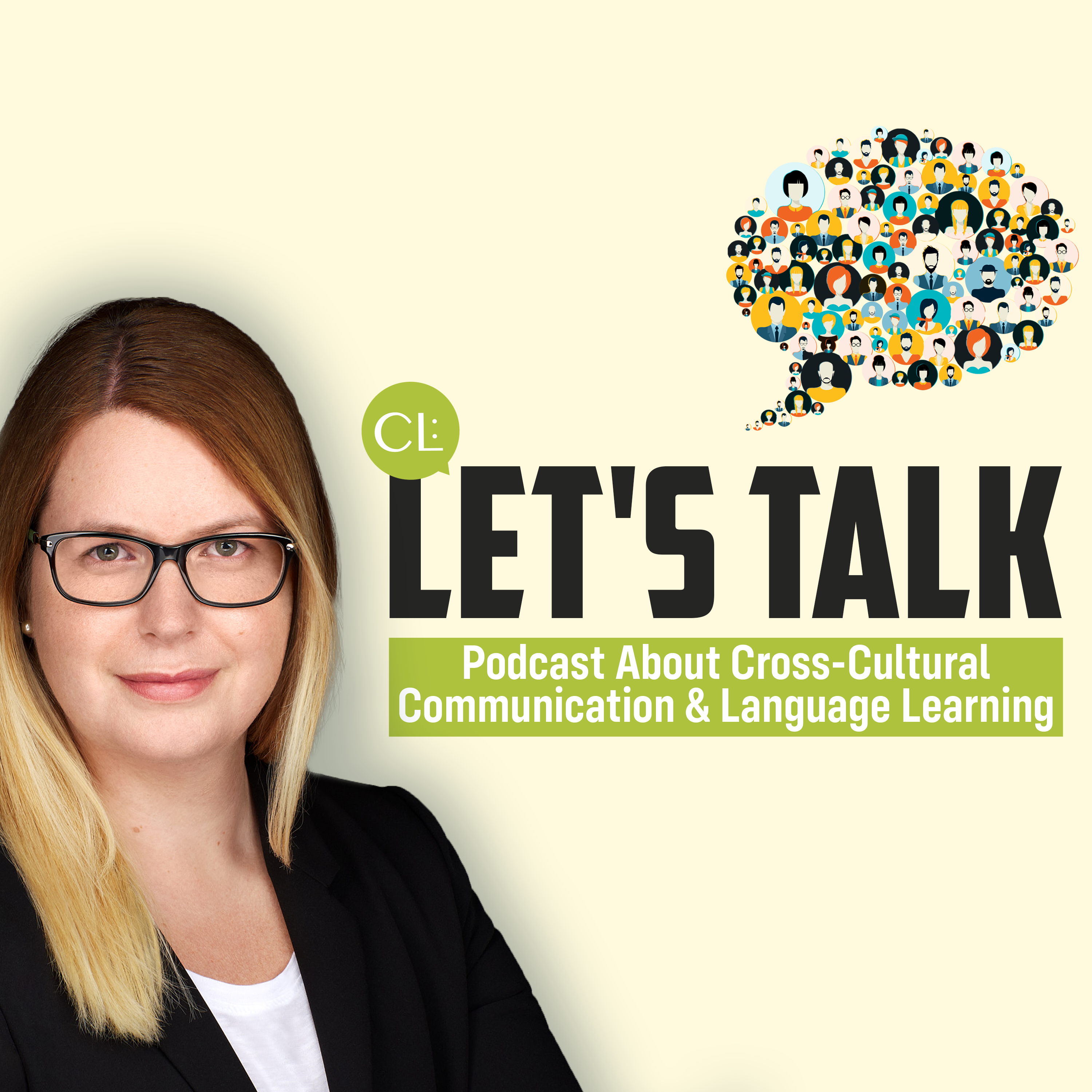 CL: Let's talk | Podcast About Cross-Cultural Communication & Language Learning show art