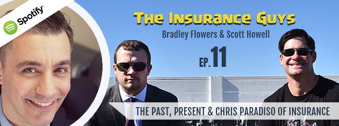 Insurance guys Podcast | Ep11 | Chris Paradiso | Insurance | Agents | Agent2021