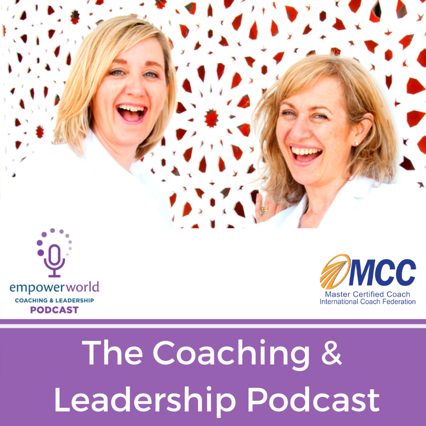 Empower World: The Coaching and Leadership Podcast show art